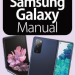 The Complete Samsung Galaxy Manual – January 2021 PDF