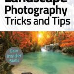 Landscape Photography For Beginners – 13 March 2021 PDF