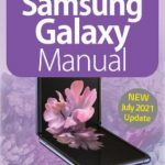 The Complete Samsung Galaxy Manual – July 2021 PDF